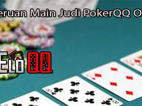 Keseruan Main Judi PokerQQ Online