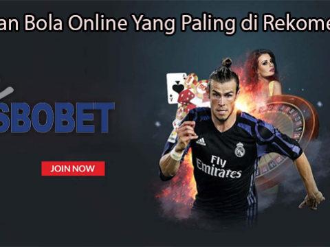Pasaran Bola Online Yang Paling di Rekomendasi